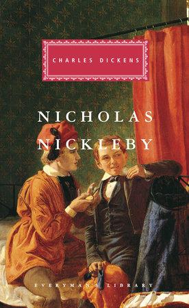 Nicholas Nickleby by Charles Dickens
