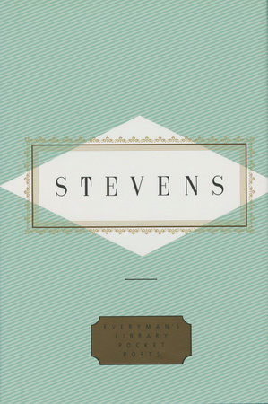 Stevens: Poems by Wallace Stevens