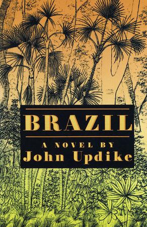 Brazil by John Updike