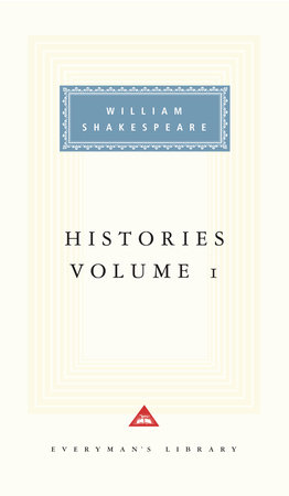 Histories, vol. 1 by William Shakespeare