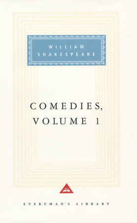 Comedies, vol. 1 by William Shakespeare