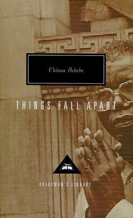 things fall apart by chinua achebe   penguinrandomhouse comthings fall apart by chinua achebe