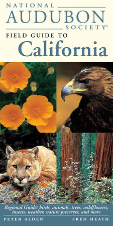 National Audubon Society Field Guide to California by NATIONAL AUDUBON SOCIETY