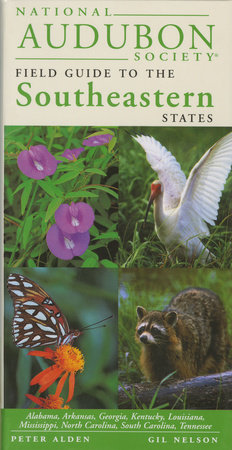 National Audubon Society Regional Guide to the Southeastern States by NATIONAL AUDUBON SOCIETY