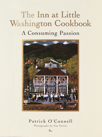 The Inn at Little Washington Cookbook by Patrick O'Connell