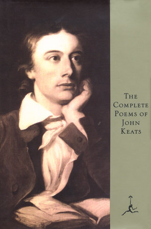 The Complete Poems of John Keats by John Keats