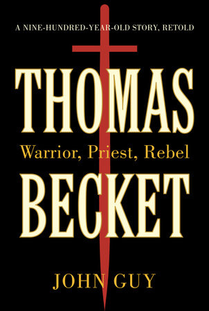 Thomas Becket by John Guy