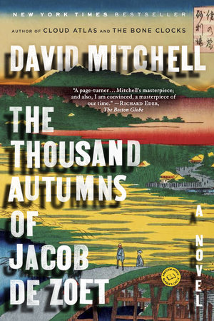 The Thousand Autumns of Jacob de Zoet by David Mitchell