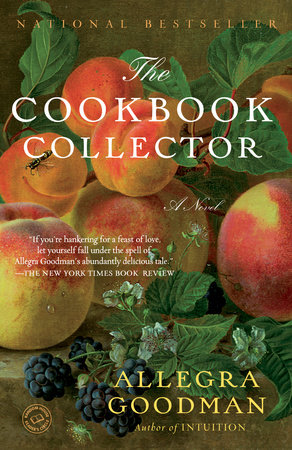 The Cookbook Collector by Allegra Goodman
