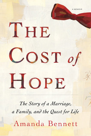 The Cost of Hope by Amanda Bennett