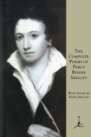 The Complete Poems of Percy Bysshe Shelley by Percy Bysshe Shelley