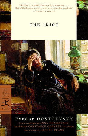 The Idiot by Fyodor Dostoevsky