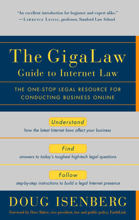 The GigaLaw Guide to Internet Law by Doug Isenberg