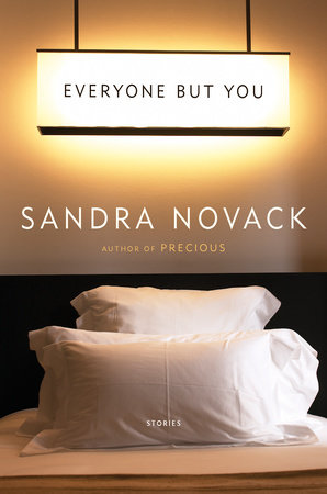 Everyone but You by Sandra Novack