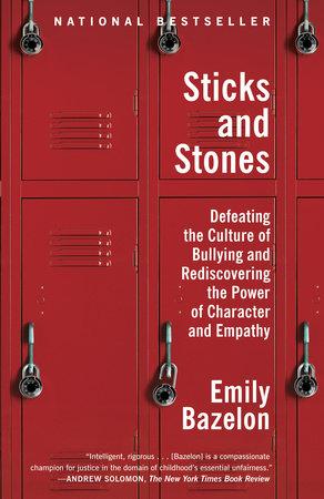 Sticks and Stones by Emily Bazelon