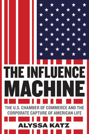 The Influence Machine by Alyssa Katz