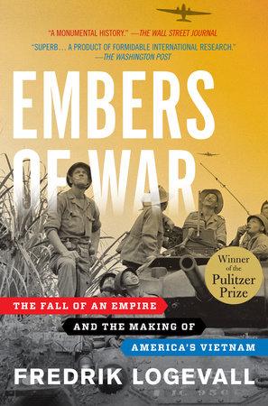 Embers of War by Fredrik Logevall