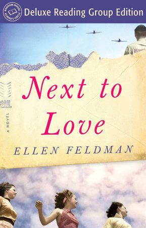 Next to Love (Random House Reader's Circle Deluxe Reading Group Edition) by Ellen Feldman