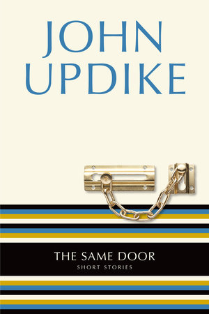 SAME DOOR by John Updike