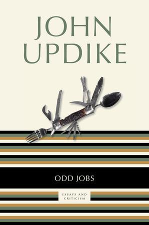 Odd Jobs by John Updike