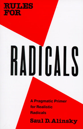 Rules for Radicals by Saul Alinsky