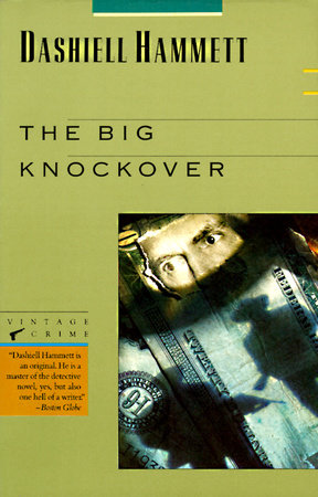 The Big Knockover by Dashiell Hammett