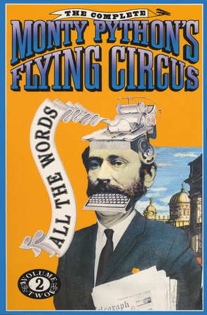 The Complete Monty Python's Flying Circus by Monty Python, Graham Chapman, Eric Idle, Terry Gillian and Terry Jones