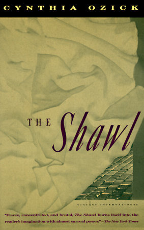The Shawl by Cynthia Ozick