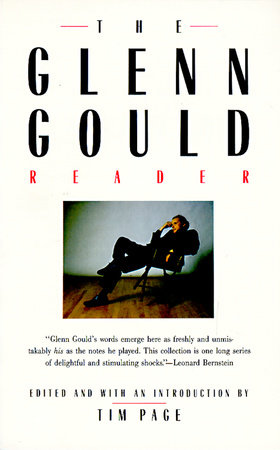 Glenn Gould Reader by Tim Page