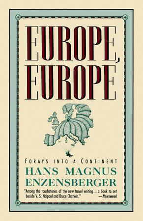 EUROPE, EUROPE by Hans Magnus Enzensberger