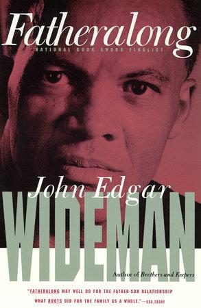 FATHERALONG by John Edgar Wideman