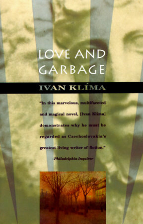 Love And Garbage by Ivan Klima