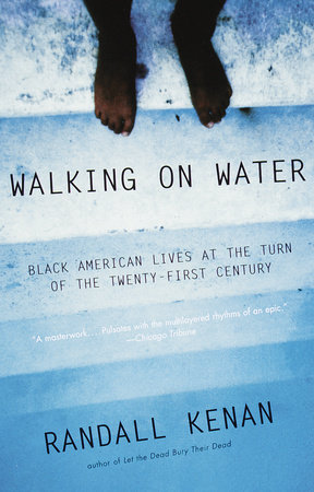 Walking on Water by Randall Kenan