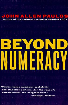 Beyond Numeracy by John Allen Paulos