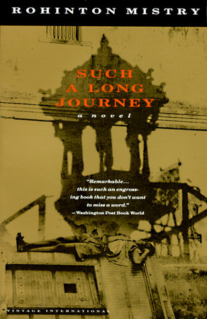 Such a Long Journey by Rohinton Mistry