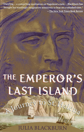 THE EMPEROR'S LAST ISLAND by Julia Blackburn