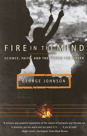 Fire In The Mind by George Johnson