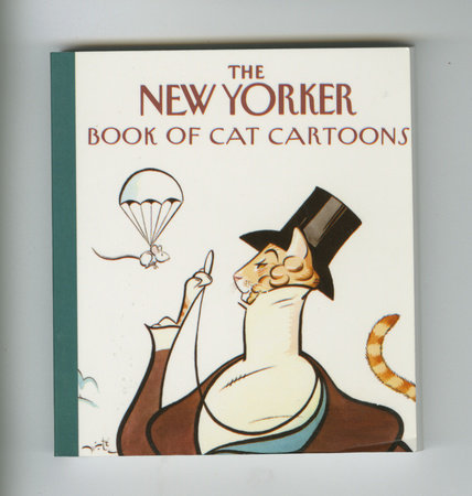 The New Yorker Book of Cat Cartoons by New Yorker
