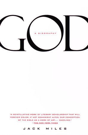 God: A Biography by Jack Miles