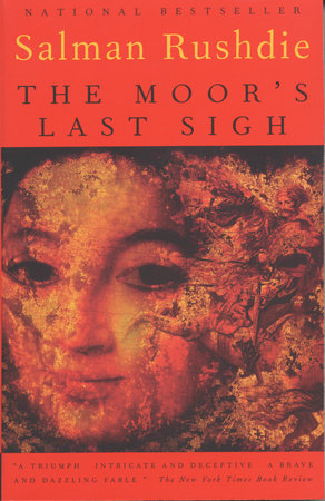 The Moor's Last Sigh by Salman Rushdie