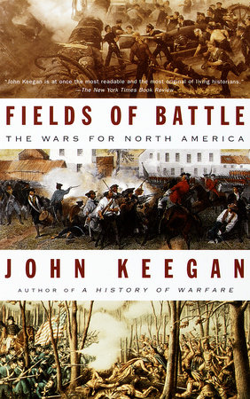 Fields of Battle by John Keegan