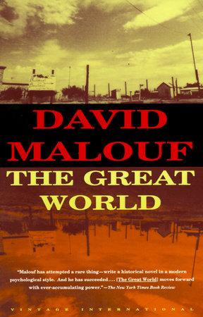 THE GREAT WORLD by David Malouf