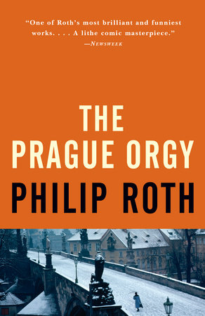 The Prague Orgy by Philip Roth