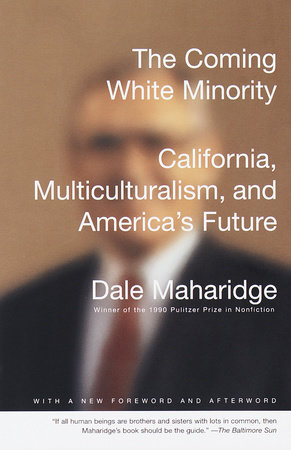 The Coming White Minority by Dale Maharidge