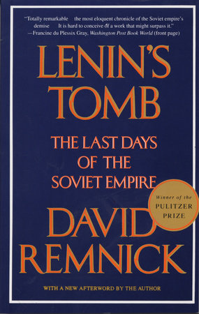 Lenin's Tomb by David Remnick