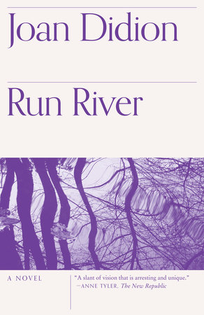 Run River by Joan Didion