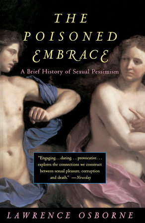Poisoned Embrace by Lawrence Osborne