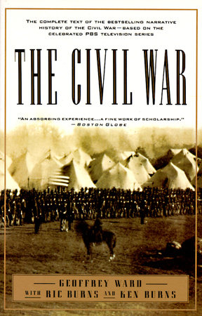 The Civil War by Geoffrey C. Ward, Kenneth Burns and RICHARD BURNS