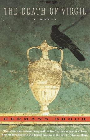 Death of Virgil by Hermann Broch