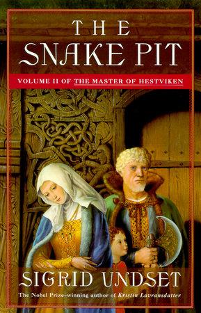 The Snake Pit by Sigrid Undset